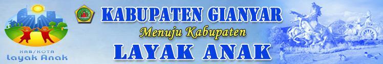 Kabupaten Gianyar Menuju Kota Layak Anak
